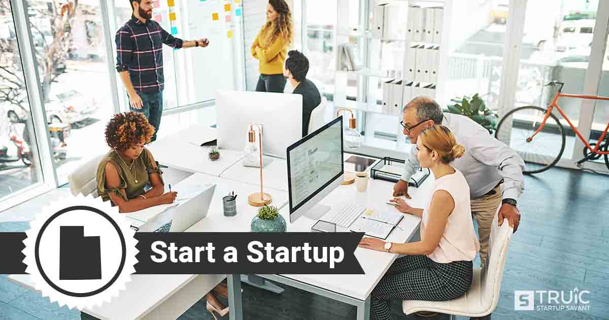 Outline of Utah with text saying, Start a Startup, over an image of entrepreneurs working at a startup office.