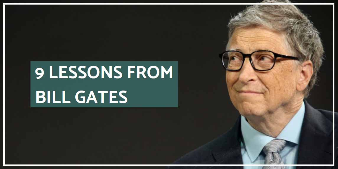 9 Lessons From Bill Gates new
