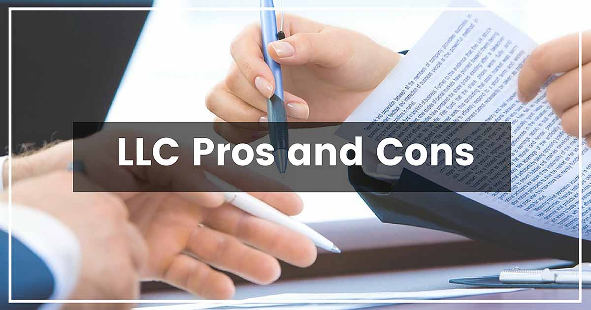 Advantages And Disadvantages Of Forming An LLC