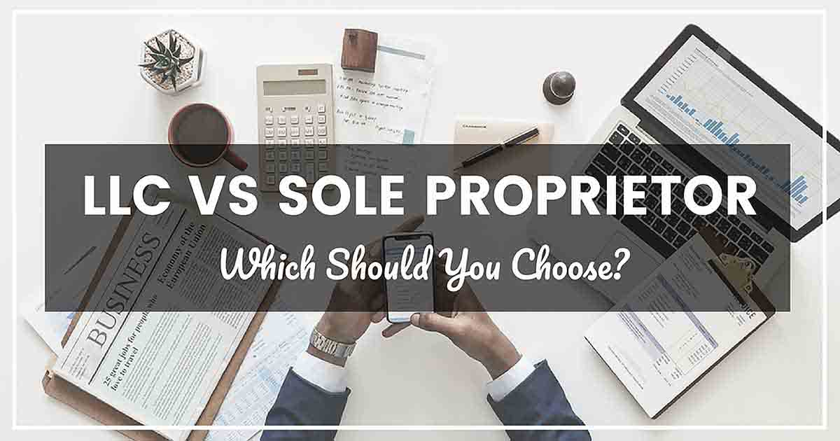 LLC VS SOLE PROPRIETOR