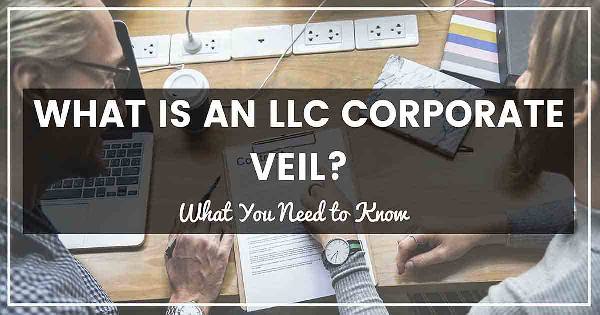 What Is An LLC Corporate Veil