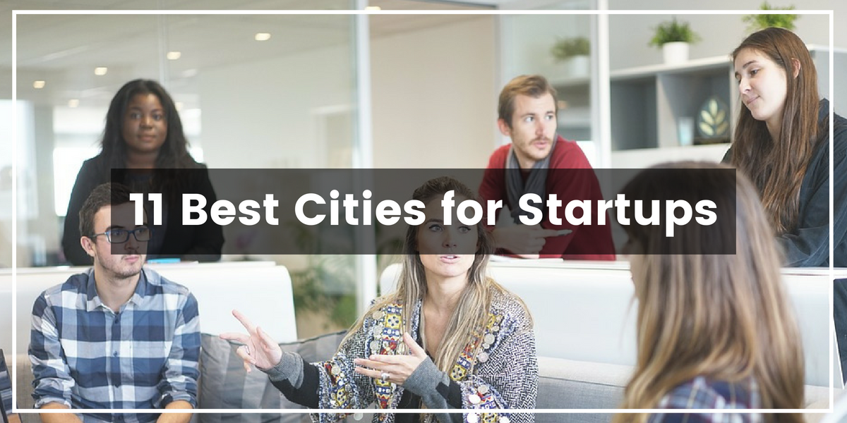 11 Best Cities for Startups