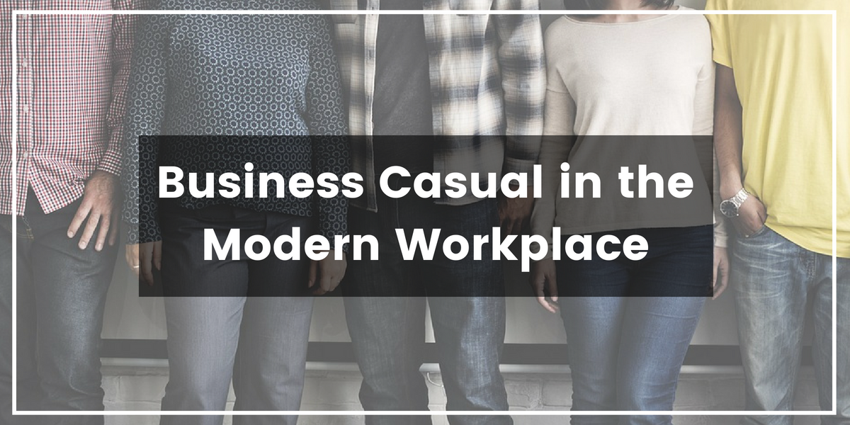 Business Casual in the Modern Workplace