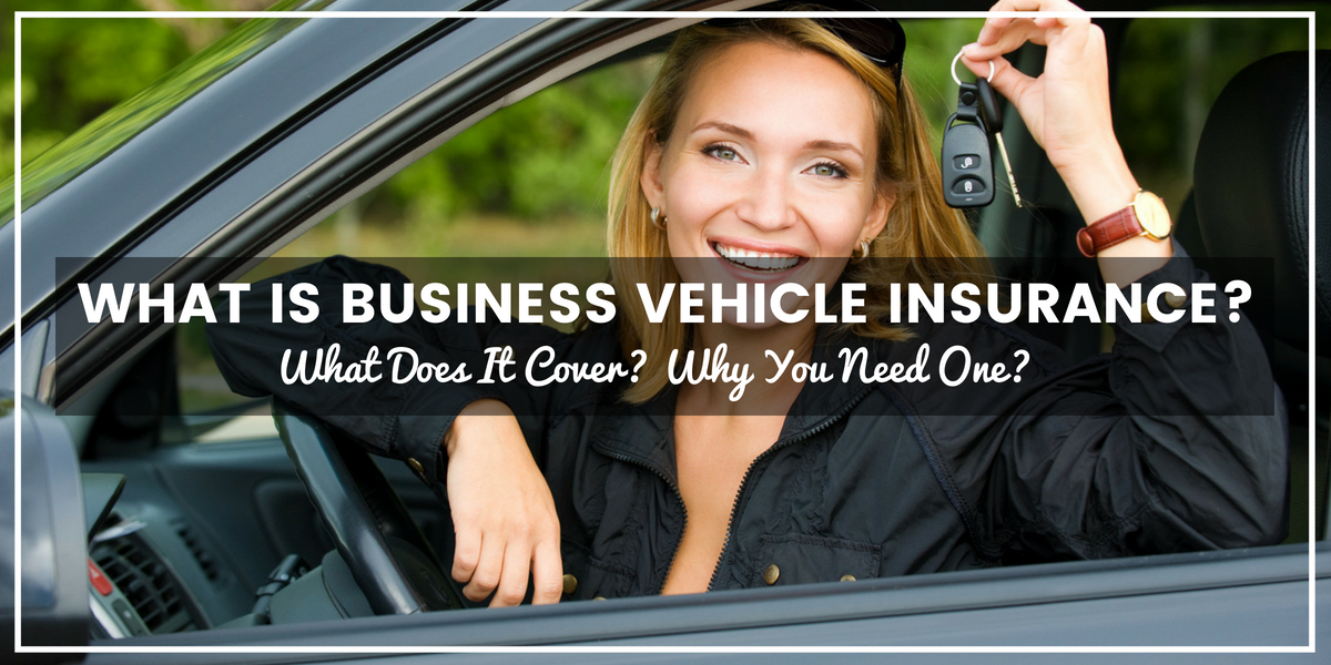 What Is Business Vehicle Insurance